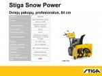 Sniego valytuvas Stiga Power (84 cm)